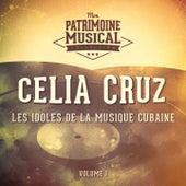 Les idoles de la musique cubaine : Celia Cruz, Vol. 1 by Celia Cruz