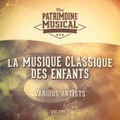 La musique classique des enfants, Vol. 1 by Various Artists