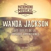 Les idoles de la musique américaine : Wanda Jackson, Vol. 1 de Wanda Jackson
