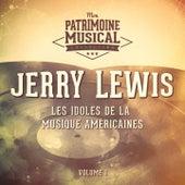 Les idoles de la musique américaines : Jerry Lewis, Vol. 1 de Jerry Lewis