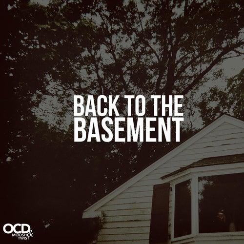 Back to the Basement by Moosh & Twist