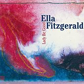 Lady Be Good von Ella Fitzgerald
