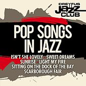 Dreyfus Jazz Club: Pop Songs in Jazz by Various Artists