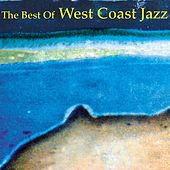 The Best of West Coast Jazz by Various Artists