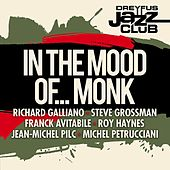 Dreyfus Jazz Club: In the Mood of... Monk by Various Artists