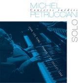 Concerts inédits: Solo (Live) by Michel Petrucciani