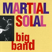 Martial Solal Big Band by Martial Solal