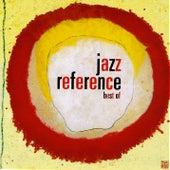 Jazz Reference : La Sélection by Various Artists