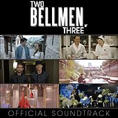 Two Bellmen Three (Original Motion Picture Soundtrack) von Various Artists