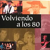 Volviendo a los 80 de Various Artists