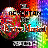 El Reventon De Nunez Musical, Vol. 2 by Various Artists