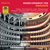 Wiener Opernfest 1955: Highlights by Various Artists
