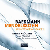Baermann & Mendelssohn: Works for Clarinet von Dieter Klöcker
