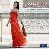 Violino Latino by Arabella Steinbacher