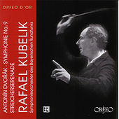 Dvořák: Symphony No. 9 in E Minor, Op. 95 & Serenade for Strings, Op. 22 von Symphonie-Orchester des Bayerischen Rundfunks