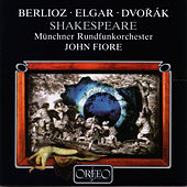 Berlioz, Elgar & Dvorák: Shakespeare de Münchner Rundfunkorchester