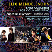Mendelssohn: Early Concertos for Violin and Piano by Various Artists