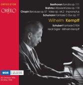 Beethoven, Brahms, Chopin, Schumann & Schubert: Piano Works by Wilhelm Kempff