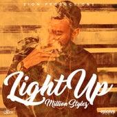 Light Up by Million Stylez