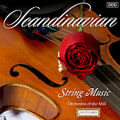 Scandinavian String Music by Orchestra of the Mil and Andrew Penny
