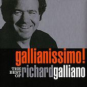 Gallianissimo! The Best Of by Richard Galliano