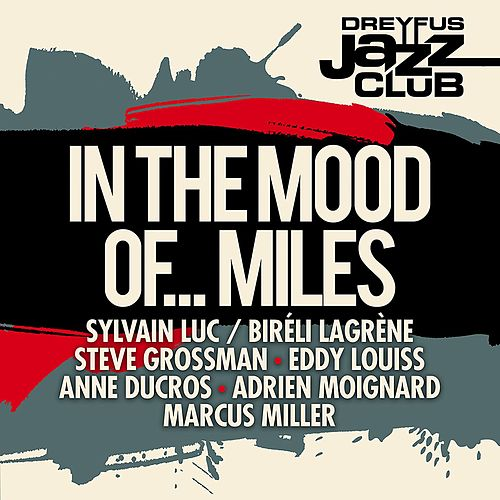 Dreyfus Jazz Club: In the Mood of... Miles by Various Artists
