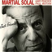 Just Friends (feat. Gary Peacock & Paul Motian) by Martial Solal