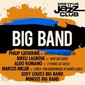 Dreyfus Jazz Club: Big Band by Various Artists