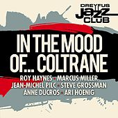Dreyfus Jazz Club: In the Mood of... Coltrane by Various Artists