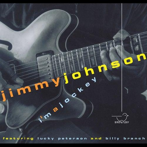 I'm a Jockey (feat. Billy Branch & Lucky Peterson) by Jimmy Johnson