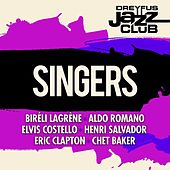 Dreyfus Jazz Club: Singers by Various Artists