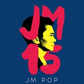 JM 15 (JM Pop) de Various Artists