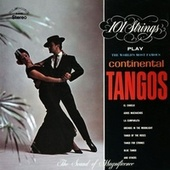 The World's Most Famous Continental Tangos (Remastered from the Original Master Tapes) von 101 Strings Orchestra