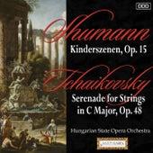 Schumann: Kinderszenen, Op. 15 - Tchaikovsky: Serenade for Strings in C Major, Op. 48 by Various Artists