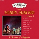 101 Strings Play Million Seller Hits, Vol. 1 (Remastered from the Original Master Tapes) de 101 Strings Orchestra