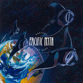 Pacific Myth von Protest The Hero