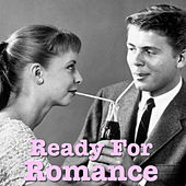 Ready For Romance by Various Artists