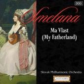 Smetana: Ma Vlast (My Fatherland) by Slovak State Philharmonic Orchestra and Reinhard Seifried