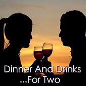 Dinner And Drinks... For Two by Various Artists