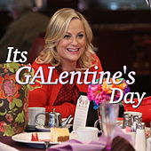 Its GALentine's Day by Various Artists