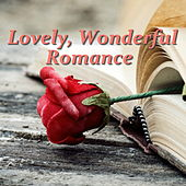 Lovely, Wonderful Romance by Various Artists