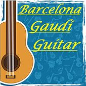 Guitar: Barcelona Gaudí Style (Deluxe Guitar) by Various Artists