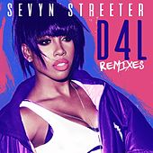 D4L (feat. The-Dream) (Remixes) de Sevyn Streeter