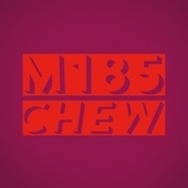 Chew by M185