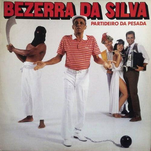 Partideiro da Pesada de Bezerra Da Silva