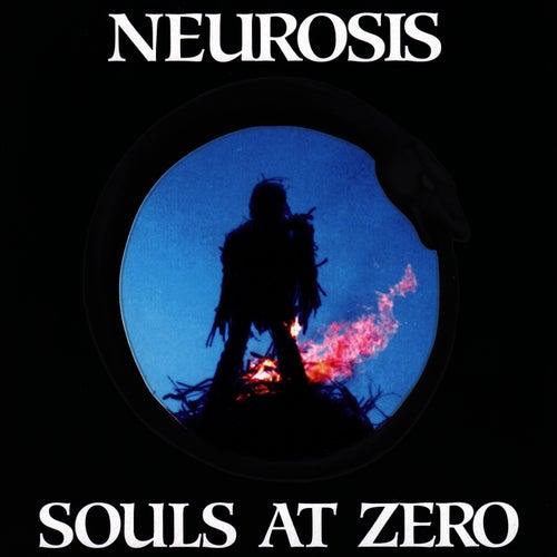Souls At Zero by Neurosis