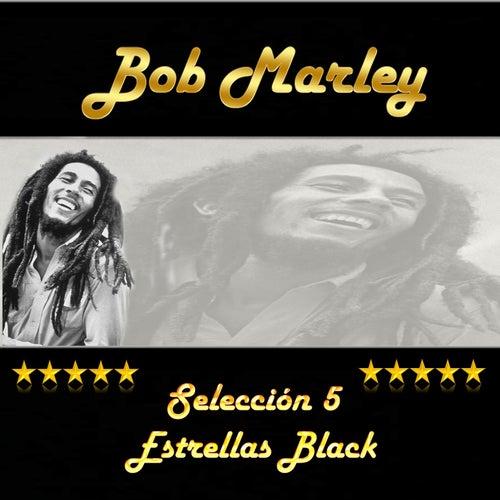Bob Marley, Selección 5 Estrellas Black by Bob Marley