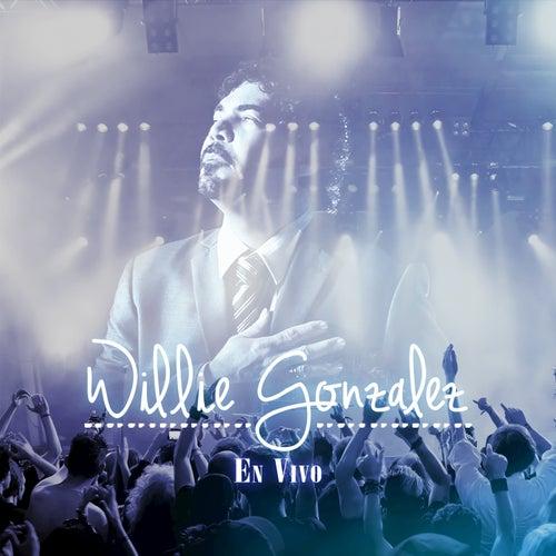 Willie Gonzalez En Vivo by Willie González