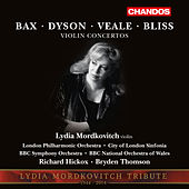 Bax, Dyson, Veale & Bliss: Violin Concertos de Lydia Mordkovitch