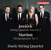 Janáček: String Quartets Nos. 1 & 2 - Martinů: String Quartet No. 3 de Doric String Quartet